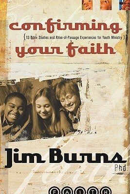 Confirming Your Faith Kit [With 6 Student Journals]