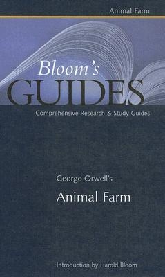 George Orwells Animal Farm By Harold Bloom
