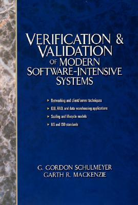 Verification And Validation Of Modern Software Intensive Systems