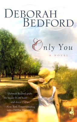 Only You by Deborah Bedford