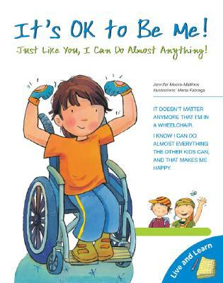 It's OK to Be Me: Just Like You, I Can Do Almost Anything! (Live and Learn Books)