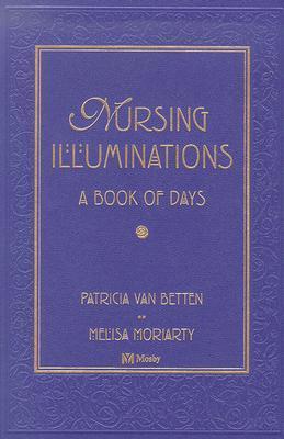 Nursing Illuminations: A Book of Days