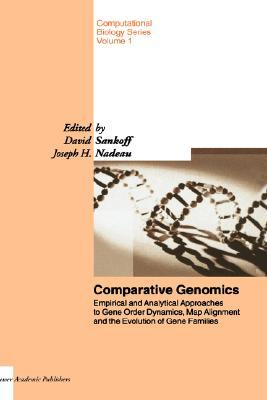 Comparative Genomics: Empirical and Analytical Approaches to Gene Order Dynamics, Map Alignment and the Evolution of Gene Families