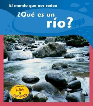 ¿Qué es un Río?