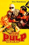 The Great Pulp Heroes