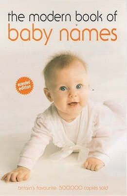 The Modern Book Of Baby Names