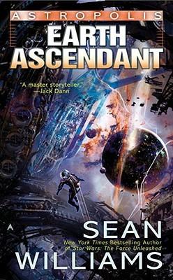 Earth Ascendant by Sean Williams