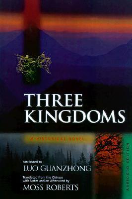 Three Kingdoms: A Historical Novel. Abridged Edition