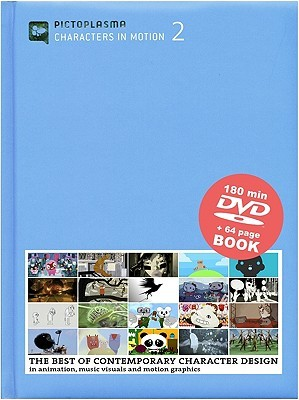 Pictoplasma: Characters in Motion 2 [With DVD]