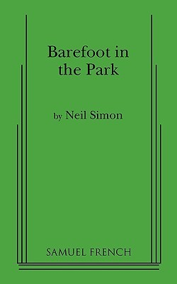 Ebook Barefoot in the Park by Neil Simon TXT!