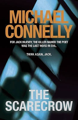 The Scarecrow (Jack McEvoy, #2; Harry Bosch Universe, #19)