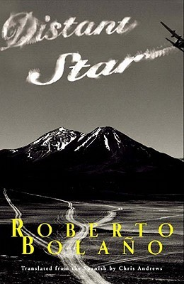 Distant Star by Roberto Bolaño