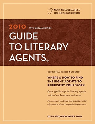 2010 Guide to Literary Agents [With Free Web Access] by Chuck Sambuchino