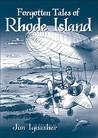 Forgotten Tales of Rhode Island