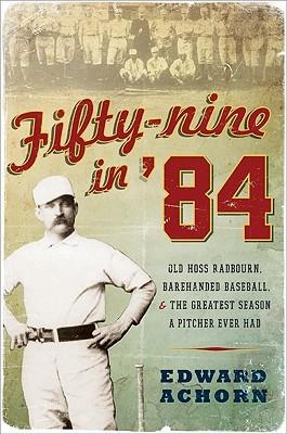 Fifty-Nine in '84 by Edward Achorn