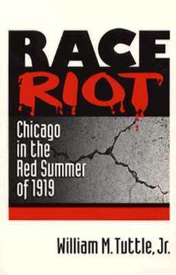 Race Riot by William M. Tuttle Jr.