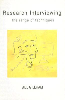 Research Interviewing: The Range Of Techniques