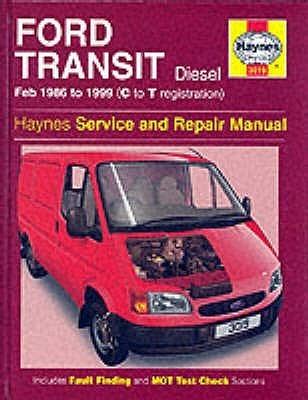 Ford Transit Diesel (1986 99) Service And Repair Manual (Haynes Service & Repair Manuals)