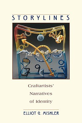 Storylines: Craftartists' Narratives of Identity