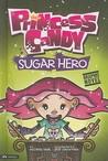 Sugar Hero (Princess Candy)