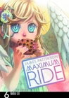 Maximum Ride, Vol. 6 by James Patterson