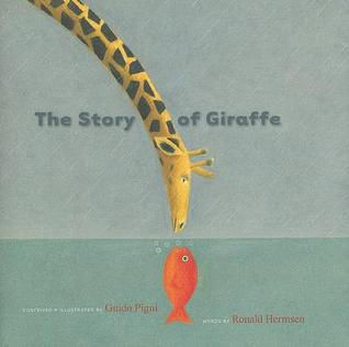 The Story of Giraffe by Guido Pigni
