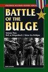 Battle of the Bulge: Volume Two: Hell at Butgenbach/Seize the Bridges