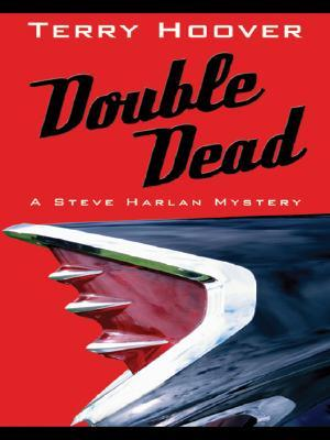 Double Dead by Terry Hoover