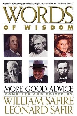 Words of Wisdom by William Safire