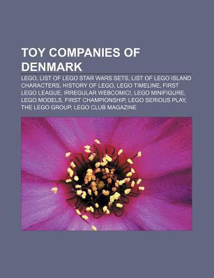 Toy Companies of Denmark: Lego, List of Lego Star Wars Sets, List of Lego Island Characters, History of Lego, Lego Timeline, First Lego League