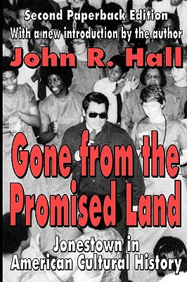 gone-from-the-promised-land-jonestown-in-american-cultural-history