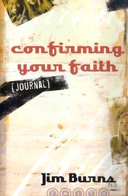 Confirming Your Faith Student Journal