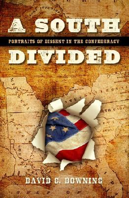 A South Divided by David C. Downing