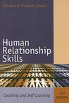 Human Relationship Skills: Coaching and Self-Coaching