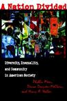 A Nation Divided: Diversity, Inequality, and Community in American Society