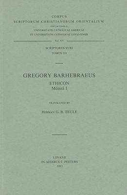 Gregory Barhebraeus Ethicon, (Memra I) Syr. 219. (Corpus Scriptorum Christianorum Orientalium)