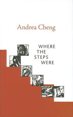 Where the Steps Were by Andrea Cheng