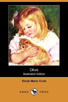 Olive (Illustrated Edition) (Dodo Press)