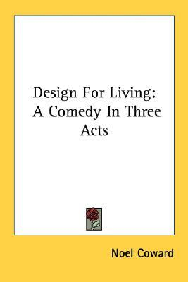 Design for living by nol coward 1879933 fandeluxe Image collections