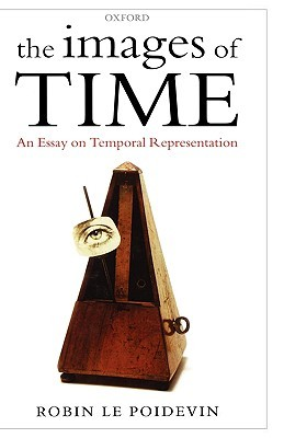 the-images-of-time-an-essay-on-temporal-representation