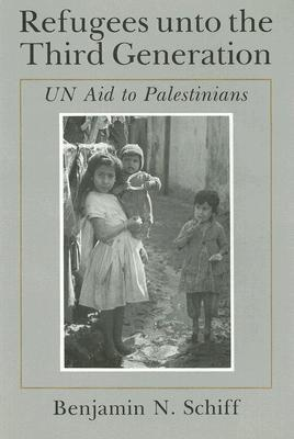 Refugees Unto the Third Generation: Un Aid to Palestinians