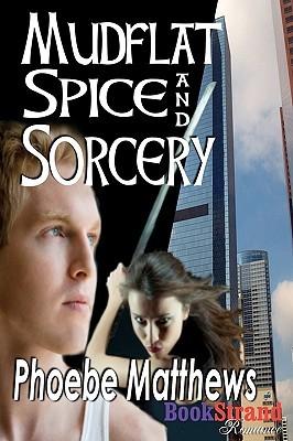 Mudflat Spice and Sorcery (Mudflat #4)