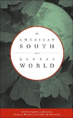 The American South in a Global World