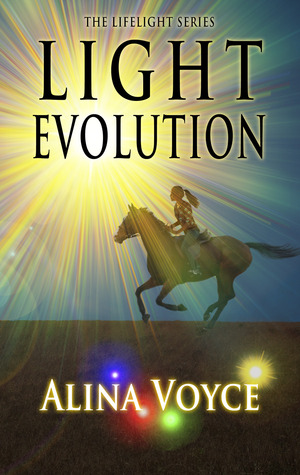 Light Evolution (The Lifelight Series, #2)