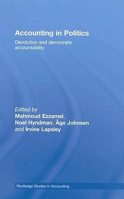 Accounting in Politics: Devolution and Democratic Accountability