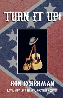 Turn It Up! by Ron Eckerman