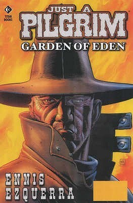Just a Pilgrim: Garden of Eden