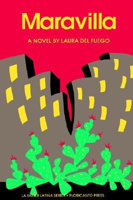 Maravilla by Laura Del Fuego