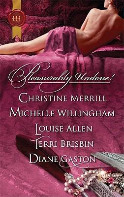 Pleasurably Undone! by Christine Merrill