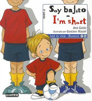 Soy Bajito/I'm Short by Ana Galán